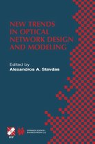 New Trends in Optical Network Design and Modeling