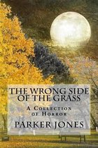 The Wrong Side of the Grass