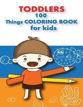 100 Things For Toddlers & Kids coloring Book