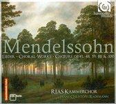 Mendelssohn: Lieder; Choral Works