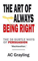 The Art of Always Being Right