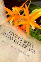 Living Well Into Older Age