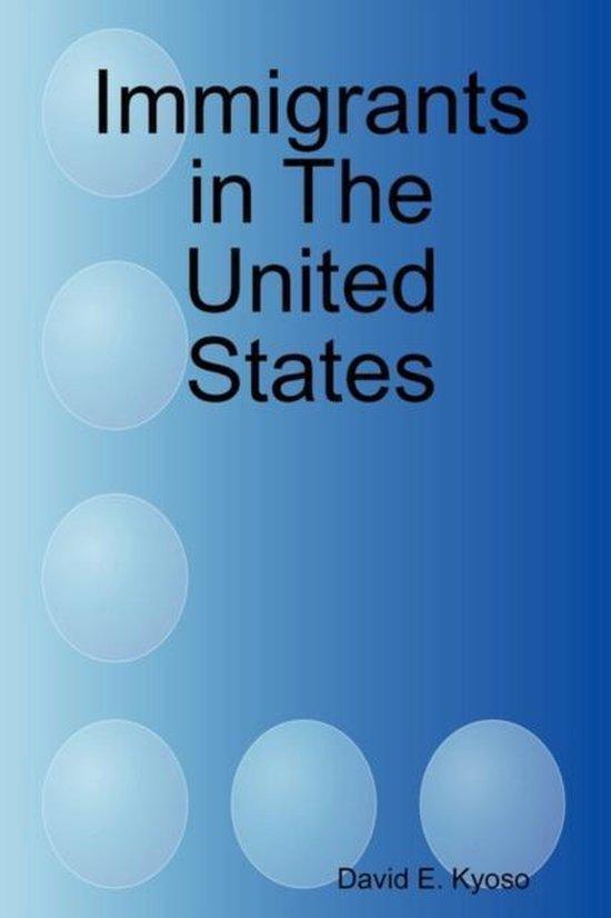 Boek cover Immigrants in the United States van David E Kyoso