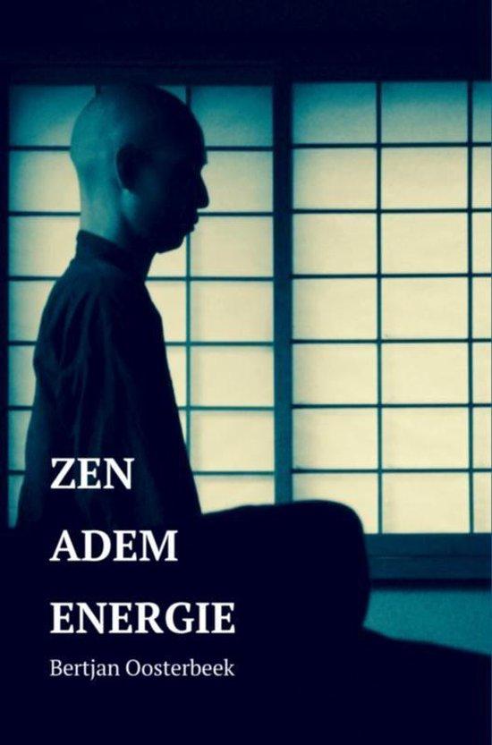 Zen Adem Energie - Bertjan Oosterbeek  