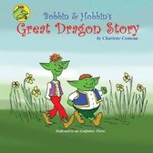 Bobbin and Hobbin's Great Dragon Adventure