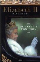 Elizabeth II. De laatste koningin