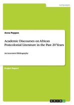Academic Discourses on African Postcolonial Literature in the Past 20 Years