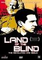 Land of the Blind   (AV)