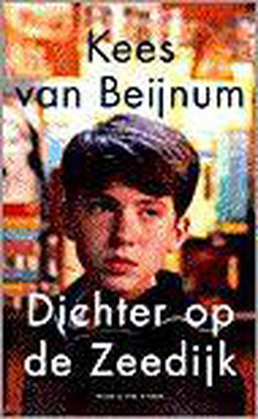 Dichter Op De Zeedijk / Midprice - Kees van Beijnum |