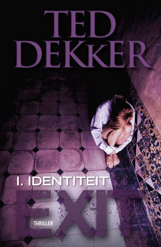 Boek cover Exit / 1 Identiteit van Ted Dekker (Onbekend)