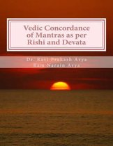 Vedic Concordance of Mantras as Per Rishi and Devata