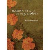 Boek cover Homeopathy is everywhere van Anne Vervarcke