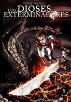 Los Dioses Exterminadores