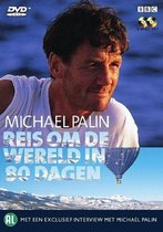 Michael Palin - Reis om de wereld in 80 dagen - BBC