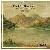 Friedrich Gernsheim: Complete Cello Sonatas