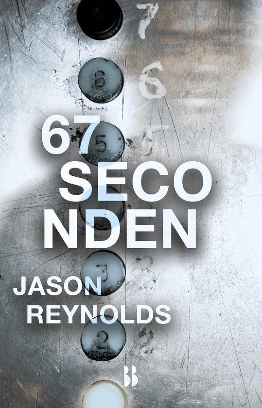 67 seconden (ebook), Jason Reynolds   9789463490382   Boeken   bol.com
