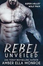 Rebel Unveiled