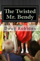 The Twisted Mr. Bendy