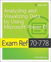 Exam Ref 70-778 Analyzing and Visualizing Data with Microsoft Power BI