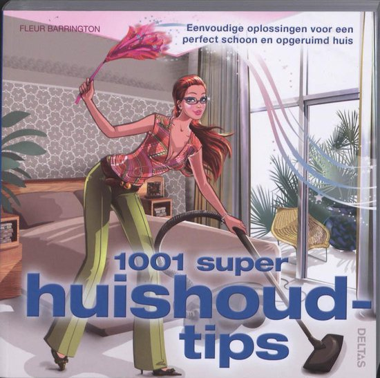 Cover van het boek '1001 super huishoudtips' van Fleur Barrington