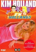 Kim Holland - Op Z'N Hollands