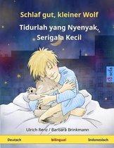 Schlaf Gut, Kleiner Wolf - Tidurlah Yang Nyenyak, Serigala Kecil. Zweisprachiges Kinderbuch (Deutsch - Indonesisch)