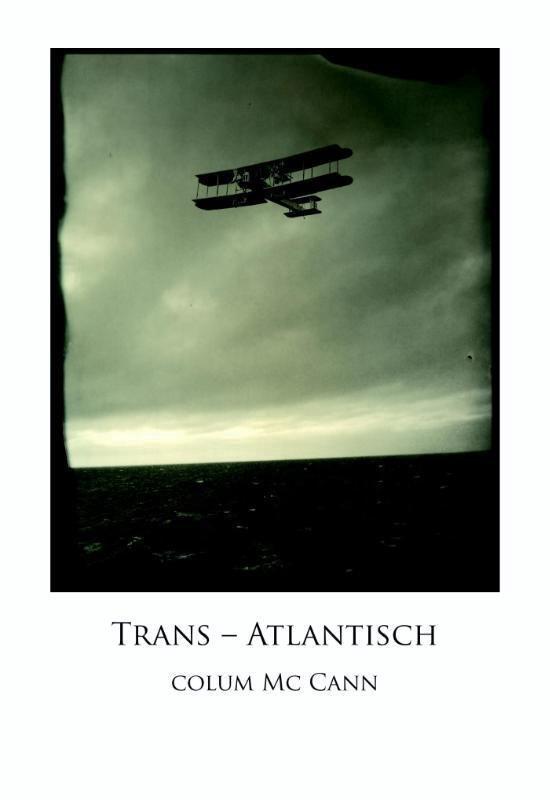 Trans-Atlantisch - Colum McCann   Fthsonline.com