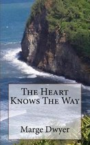The Heart Knows The Way