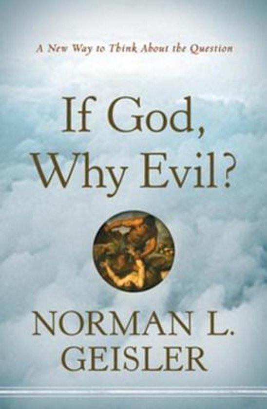 Omslag van If God, Why Evil?