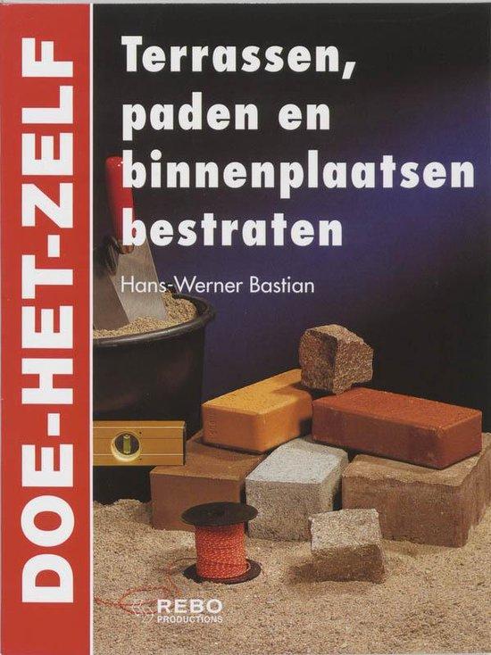 Terrassen, Paden En Binnenplaatsen Bestraten - Hans-Werner Bastian | Fthsonline.com