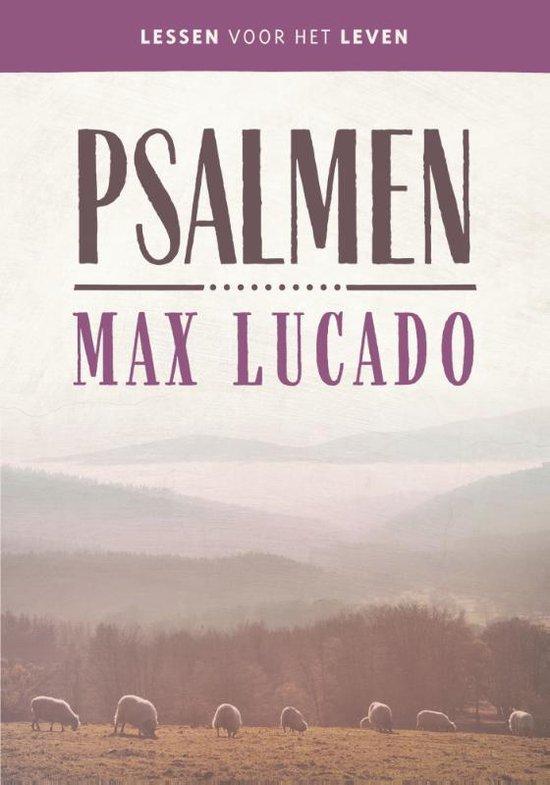 Lessen voor het leven - Psalmen - Max Lucado |
