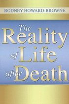 The Reality of Life After Death