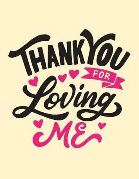 Loving thanks me for you Thank You