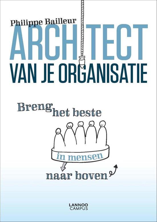 Architect van je organisatie - Philippe Bailleur |