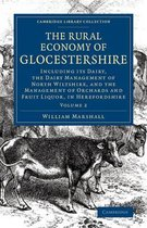 The The Rural Economy of Glocestershire 2 Volume Set The Rural Economy of Glocestershire