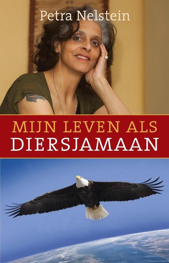Mijn leven als diersjamaan - Petra Nelstein |