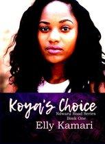 Koya's Choice