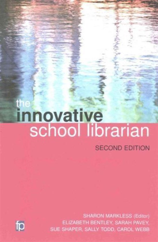 Boek cover The Innovative School Librarian van Elizabeth Bentley (Paperback)