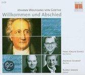 Johann Wolfgang von Goethe: Willkommen und Abschied