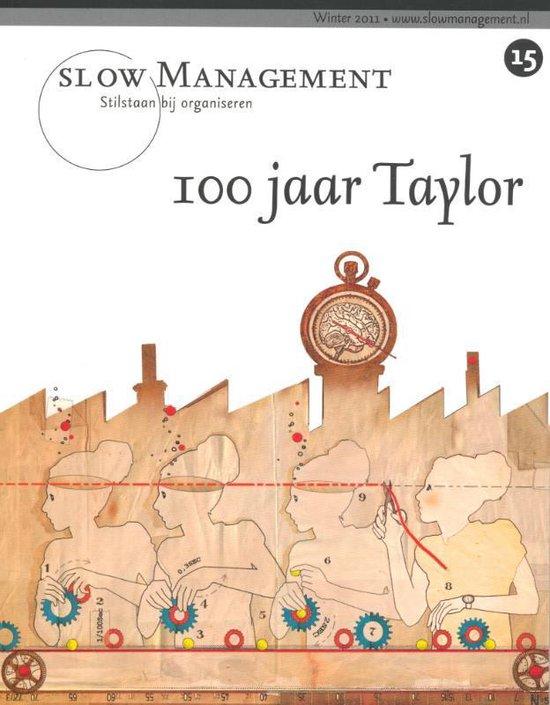 Cover van het boek '100 jaar Taylor / 15' van Walter van Hulst