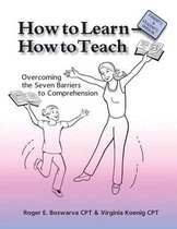 How to Learn - How to Teach