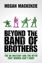 Beyond the Band of Brothers