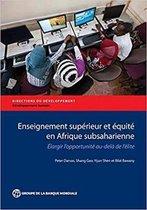 Enseignement Superieur et Equite en Afrique Subsaharienne