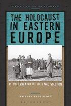 Boek cover The Holocaust in Eastern Europe van Professor Waitman Wade Beorn