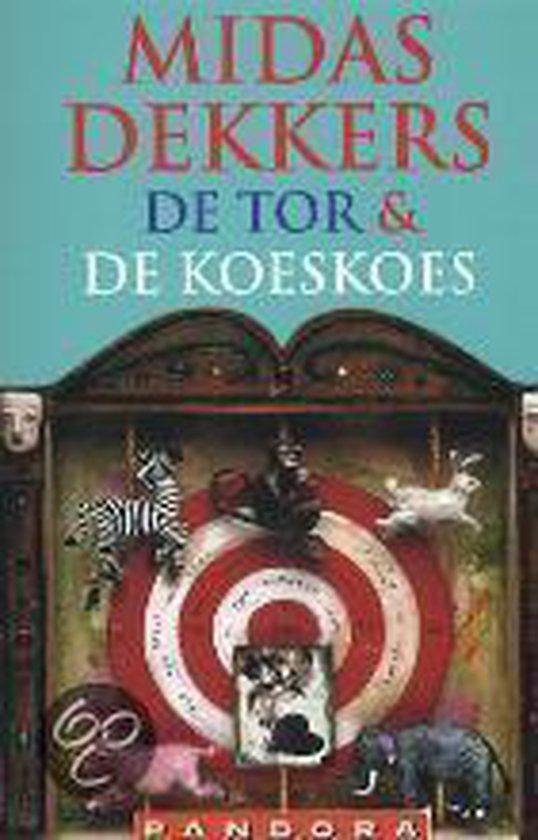 De Tor En De Koeskoes - Midas Dekkers |