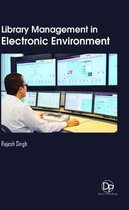 Library Management in Electronic Environment