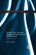 Nuclear Power, Economic Development Discourse and the Environment