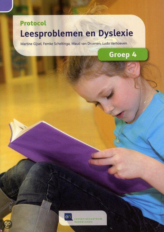 Protocol Leesproblemen En Dyslexie Voor Groep 4 - Martine Gijsel  