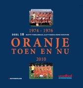 1974-1976 Oranje Toen en Nu 2010