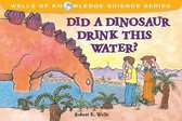 Did Dinosaurs Drink This Water